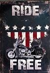 Ride Free Metal Motorcycle Sign